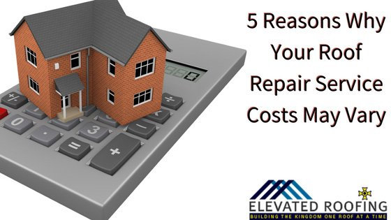 5 Reasons Why Your Roof Repair Service Costs May Vary | Plano Roofer | Elevated Roofing