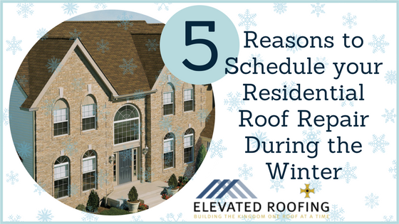 5 Reasons to Schedule Residential Roof Repair Winter