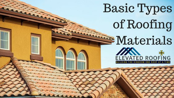 Basic Types of Roofing Materials