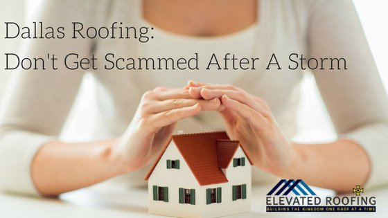 Dallas Roofing-Don't Get Scammed After A Storm