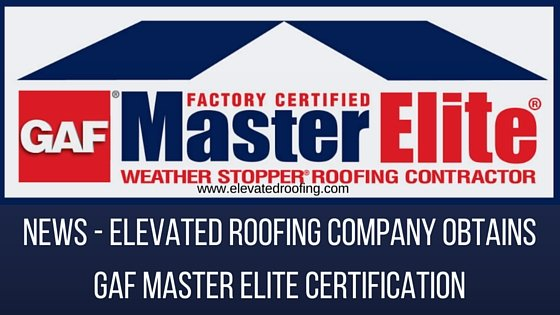 Gaf Master Elite Certification Elevated Roofing Frisco Tx