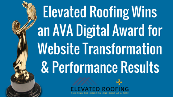 Elevated Roofing Wins an AVA Digital Award for Website & Results
