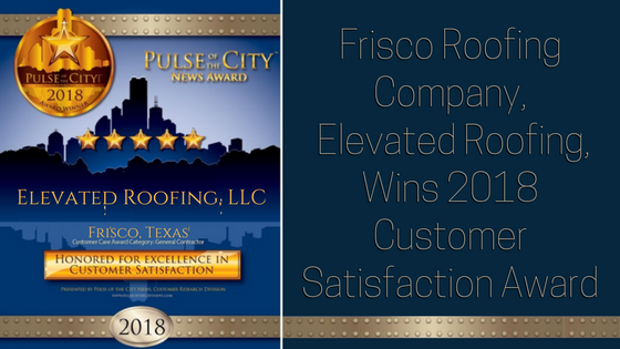 Elevated Roofing LLC Wins Customer Satisfaction Award