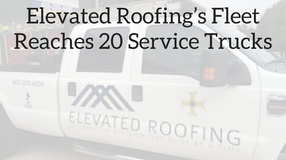 Elevated Roofing's Fleet Reaches 20 Service Trucks | Elevated Roofing