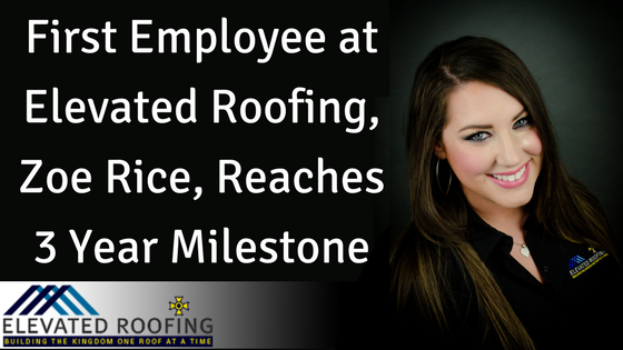 First Employee At Elevated Roofing Zoe Rice Reaches