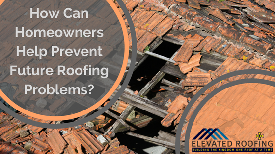 Prevent Roofing Problems in Texas | Frisco Roofer | Elevated Roofing
