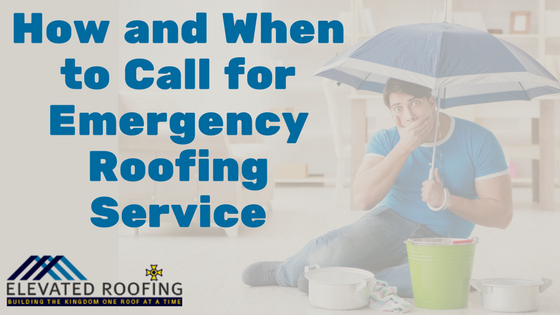 How and When to Call for Emergency Roofing Service
