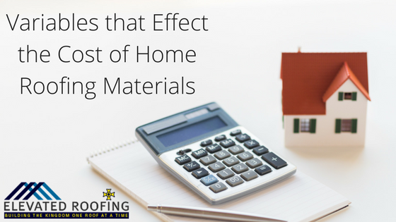 How to Estimate the Cost of Home Roofing Materials | Elevated Roofing Dallas, TX