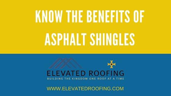 Know The Benefits of Asphalt Shingles