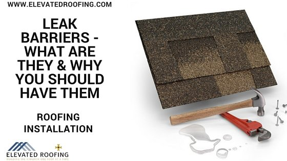 Roof Leak Barriers What Are They Amp Why You Should Have