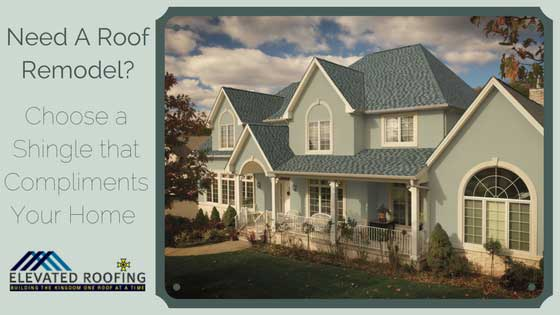 Need A Roof Remodel Choose Shingle Color | Elevated Roofing | Frisco, TX