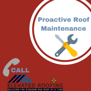 Proactie Roof Maintenance | Frisco Roofing Contractor | Elevated Roofing