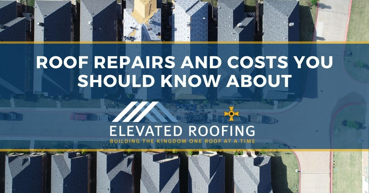 Roof Repairs and Costs You Should Know About