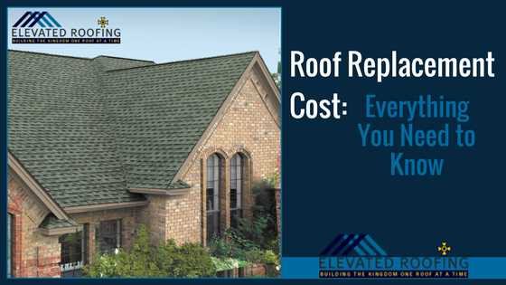 Roof Replacement Cost: Everything You Need to Know