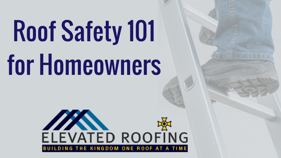 Roof Safety 101 for Homeowners