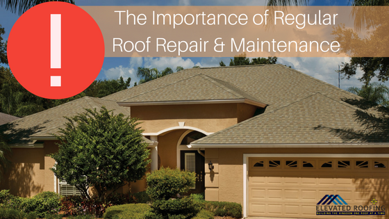 The Importance of Regular Roof Repair and Maintenance | Roofing Contractor Dallas | Elevated Roofing