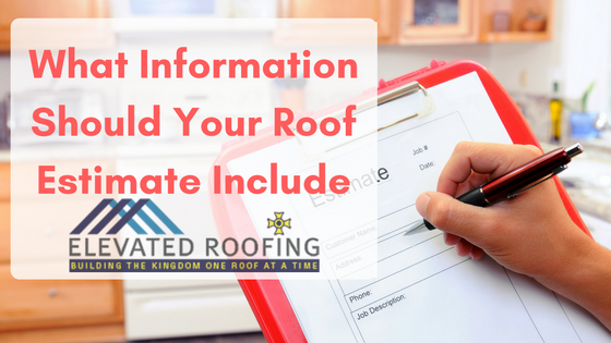 Information Included in a Roofing Estimate | Dallas Area Roofer | Elevated Roofing