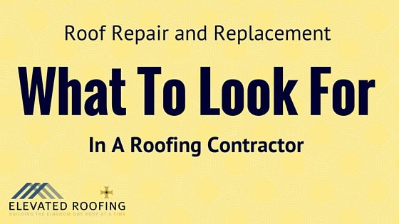 What to look for in a roofing contractor | Elevated Roofing Frisco, TX
