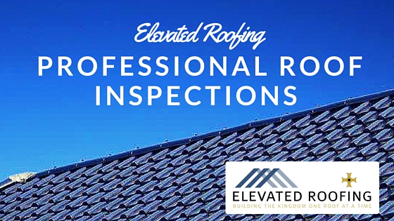Professional Roof Inspections Elevated Roofing Frisco Tx